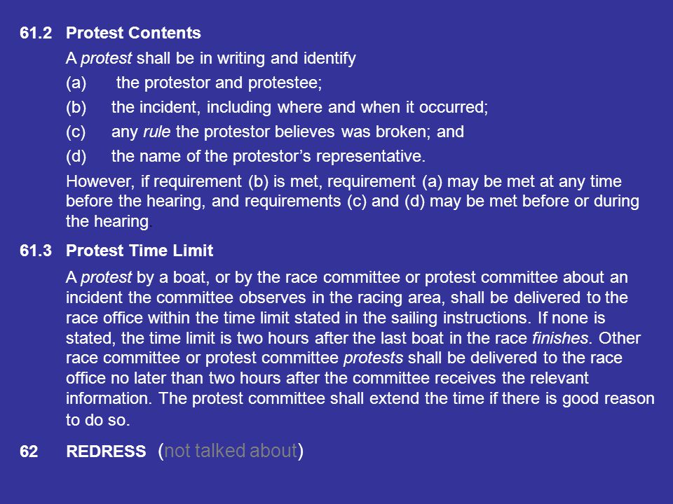 61.2 Protest Contents A protest shall be in writing and identify. (a) the protestor and protestee;
