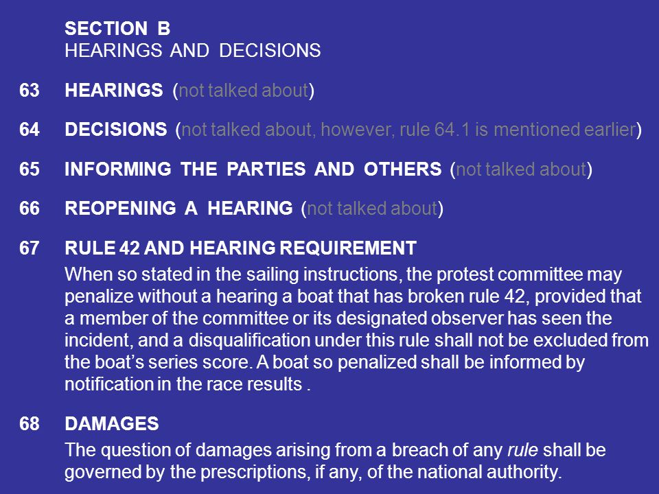 SECTION B HEARINGS AND DECISIONS. 63 HEARINGS (not talked about) 64 DECISIONS (not talked about, however, rule 64.1 is mentioned earlier)