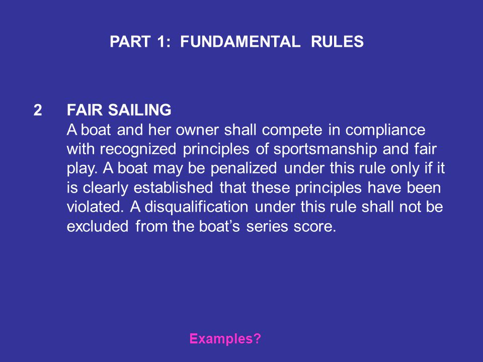 PART 1: FUNDAMENTAL RULES