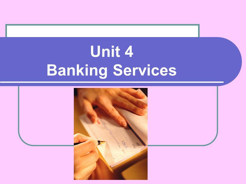 Unit 4 Banking Services