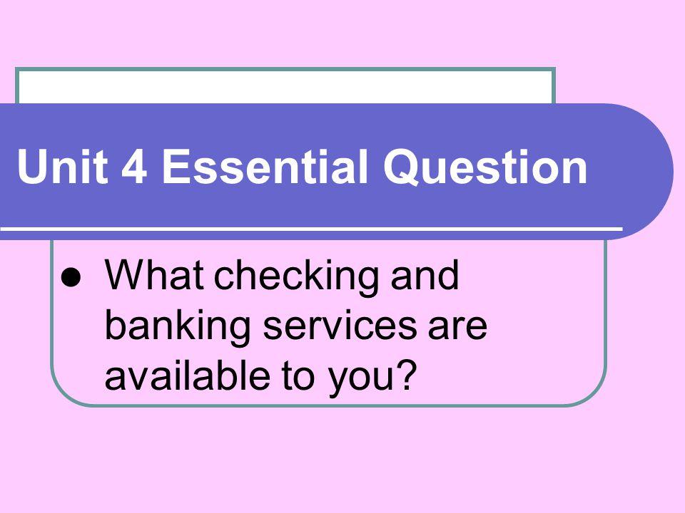 Unit 4 Essential Question