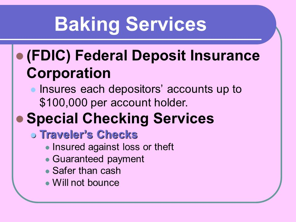 Baking Services (FDIC) Federal Deposit Insurance Corporation