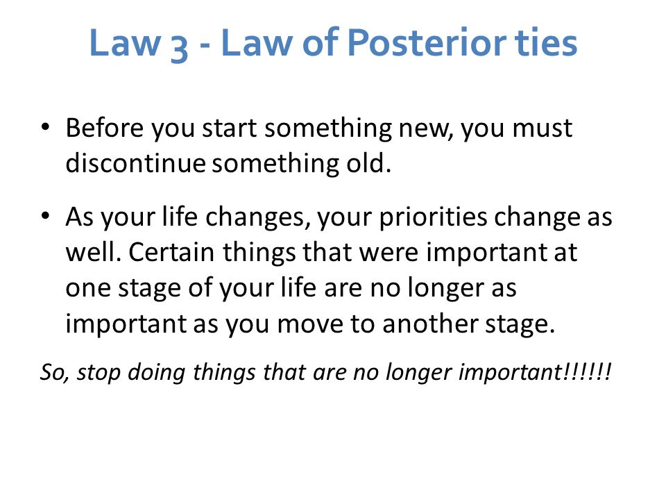 Law 3 - Law of Posterior ties