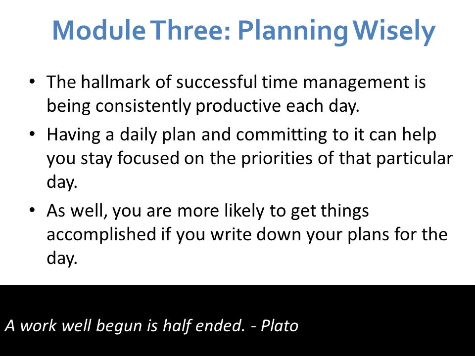 Module Three: Planning Wisely