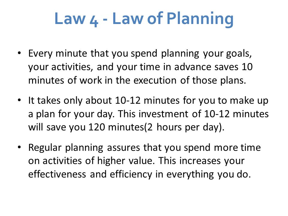 Law 4 - Law of Planning