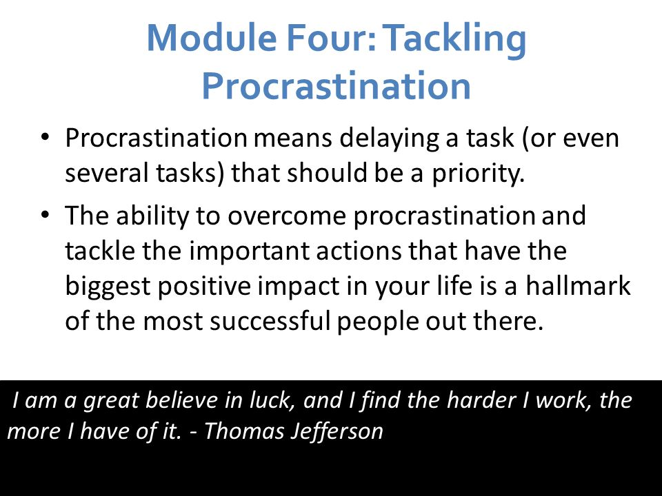 Module Four: Tackling Procrastination