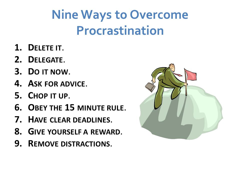 Nine Ways to Overcome Procrastination