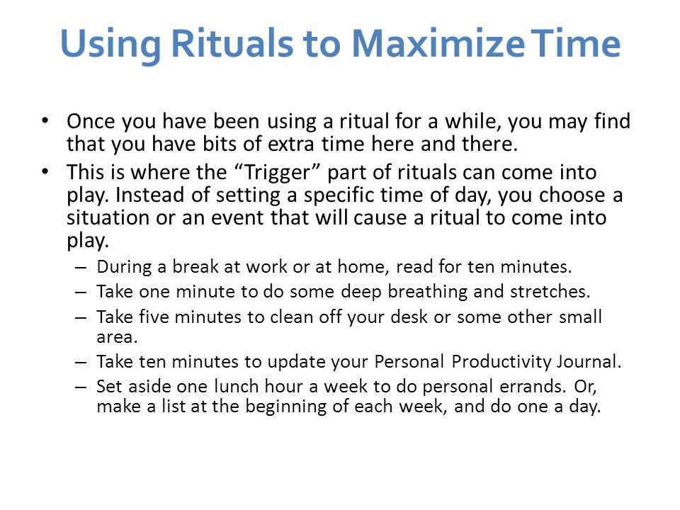 Using Rituals to Maximize Time