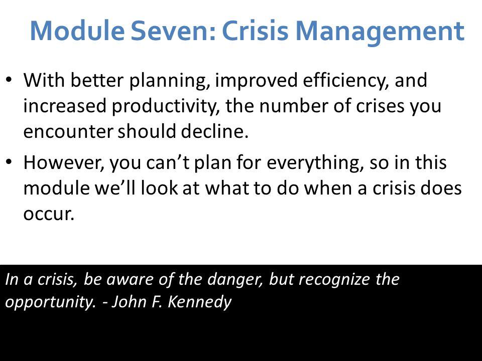 Module Seven: Crisis Management