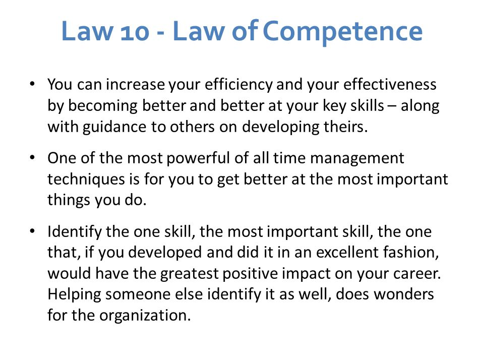 Law 10 - Law of Competence