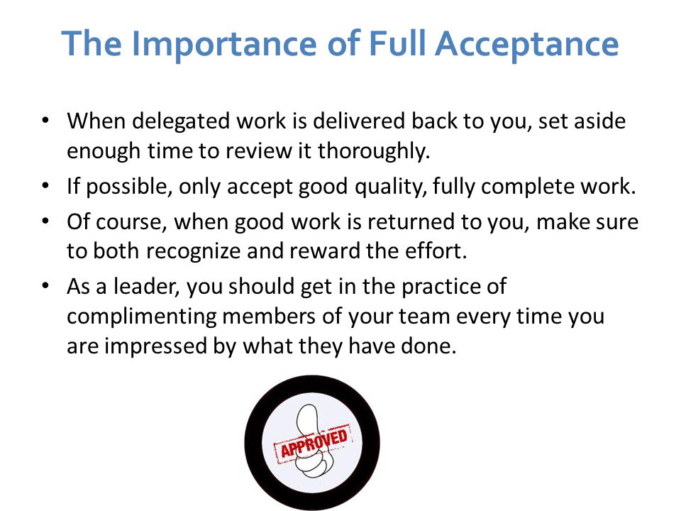 The Importance of Full Acceptance