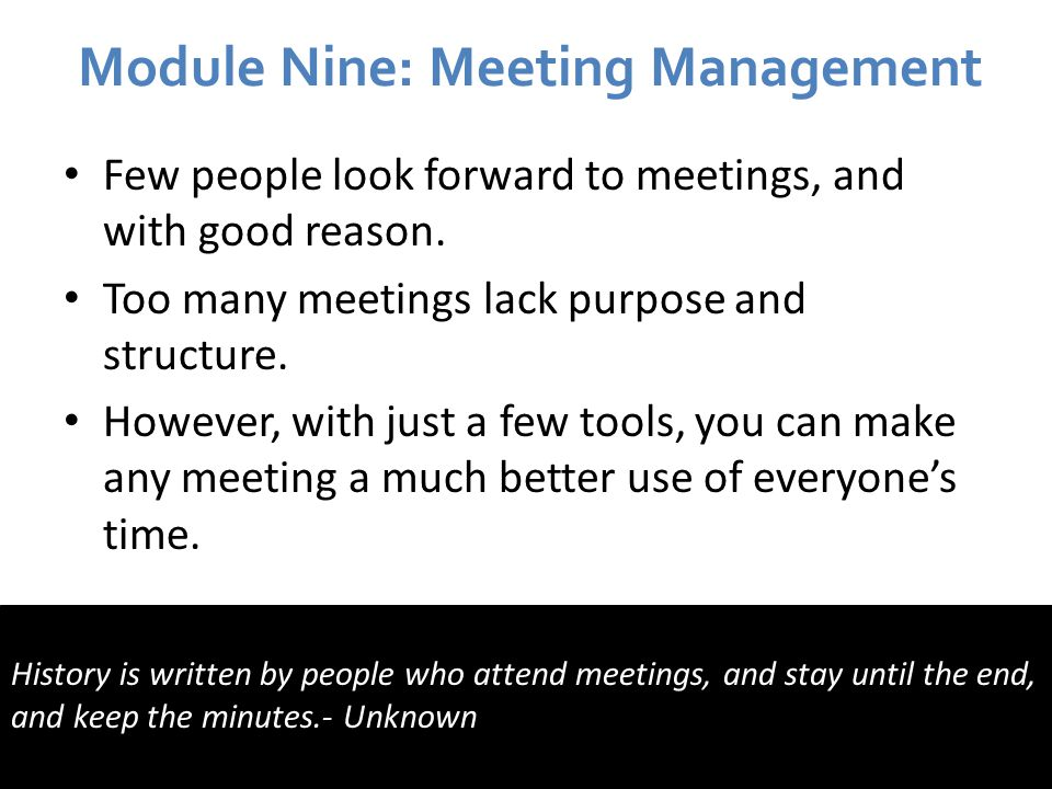 Module Nine: Meeting Management