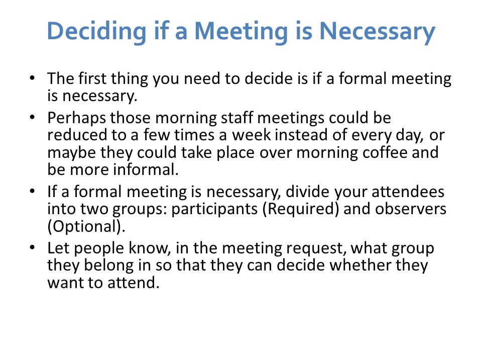 Deciding if a Meeting is Necessary