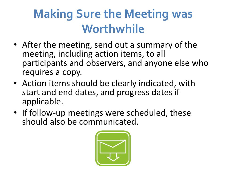 Making Sure the Meeting was Worthwhile
