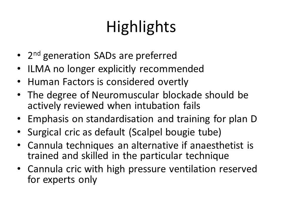 Highlights 2nd generation SADs are preferred