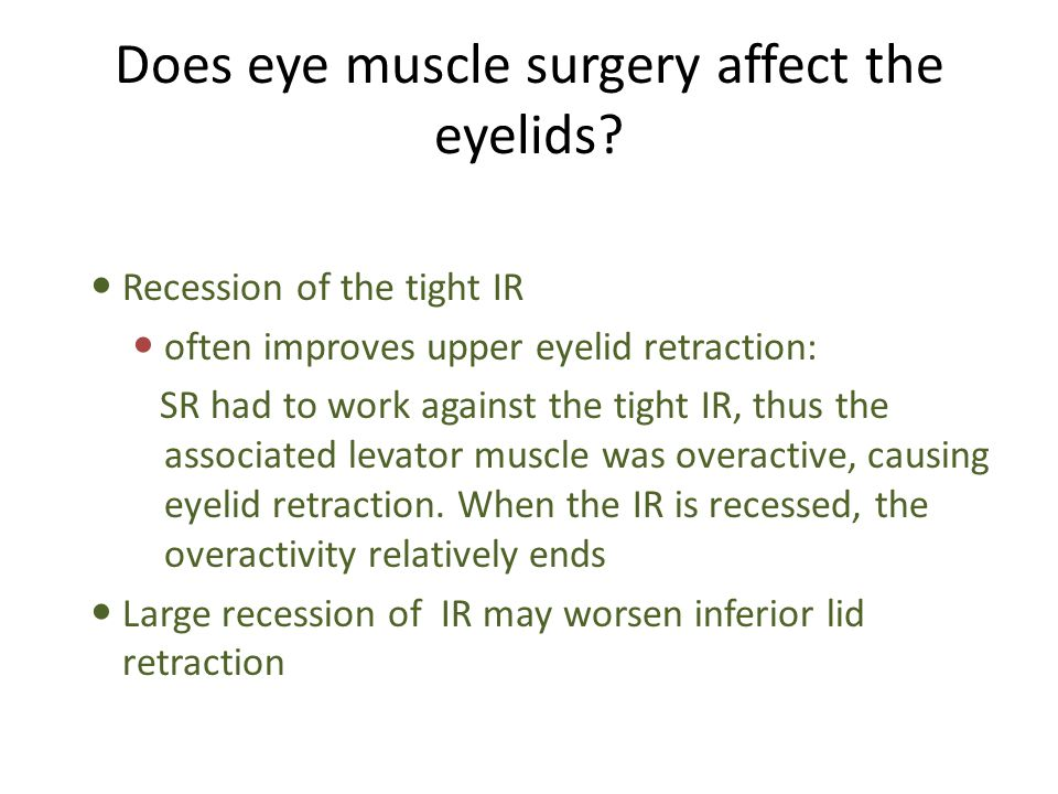 Does eye muscle surgery affect the eyelids