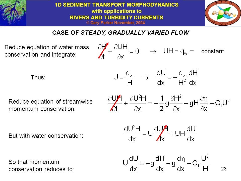 CASE OF STEADY, GRADUALLY VARIED FLOW