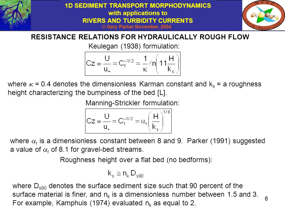 RESISTANCE RELATIONS FOR HYDRAULICALLY ROUGH FLOW