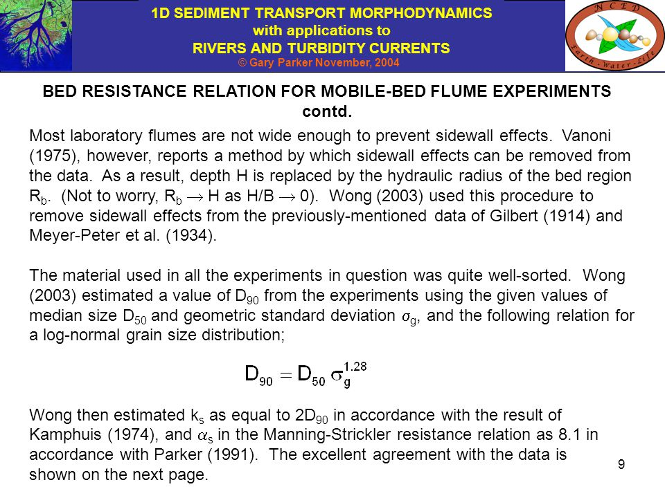 BED RESISTANCE RELATION FOR MOBILE-BED FLUME EXPERIMENTS contd.