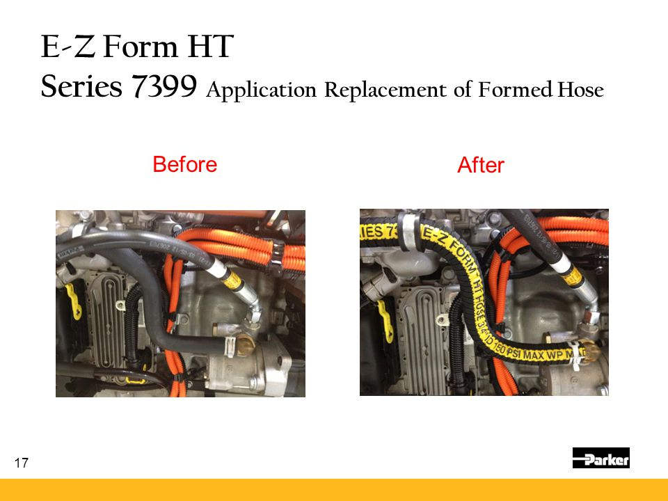 E-Z Form HT Series 7399 Application Replacement of Formed Hose