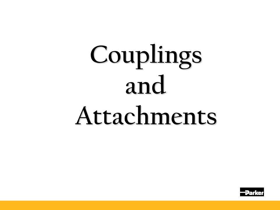 Couplings and Attachments