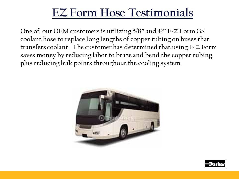 EZ Form Hose Testimonials