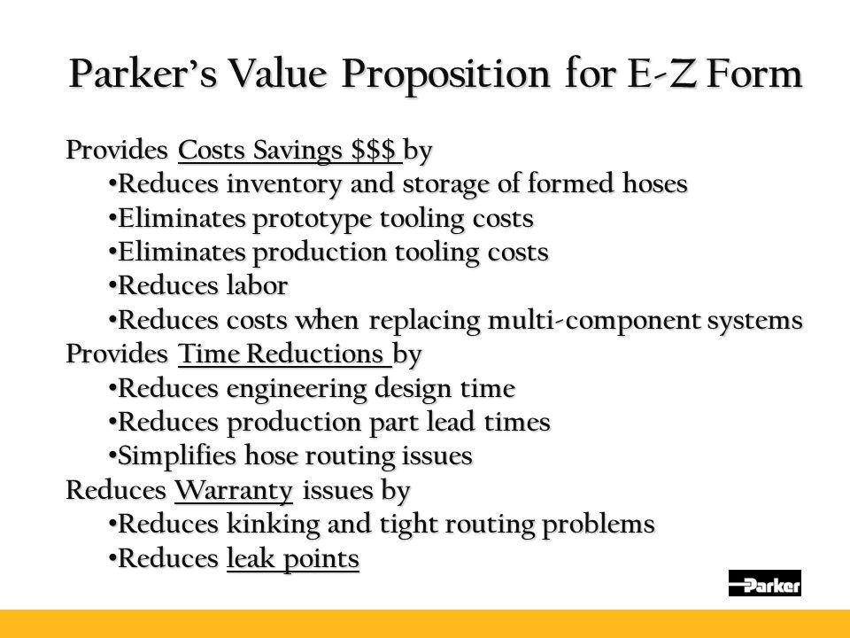 Parker's Value Proposition for E-Z Form