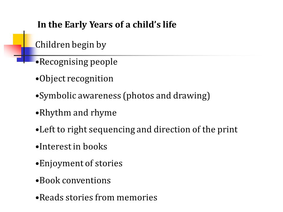 In the Early Years of a child's life