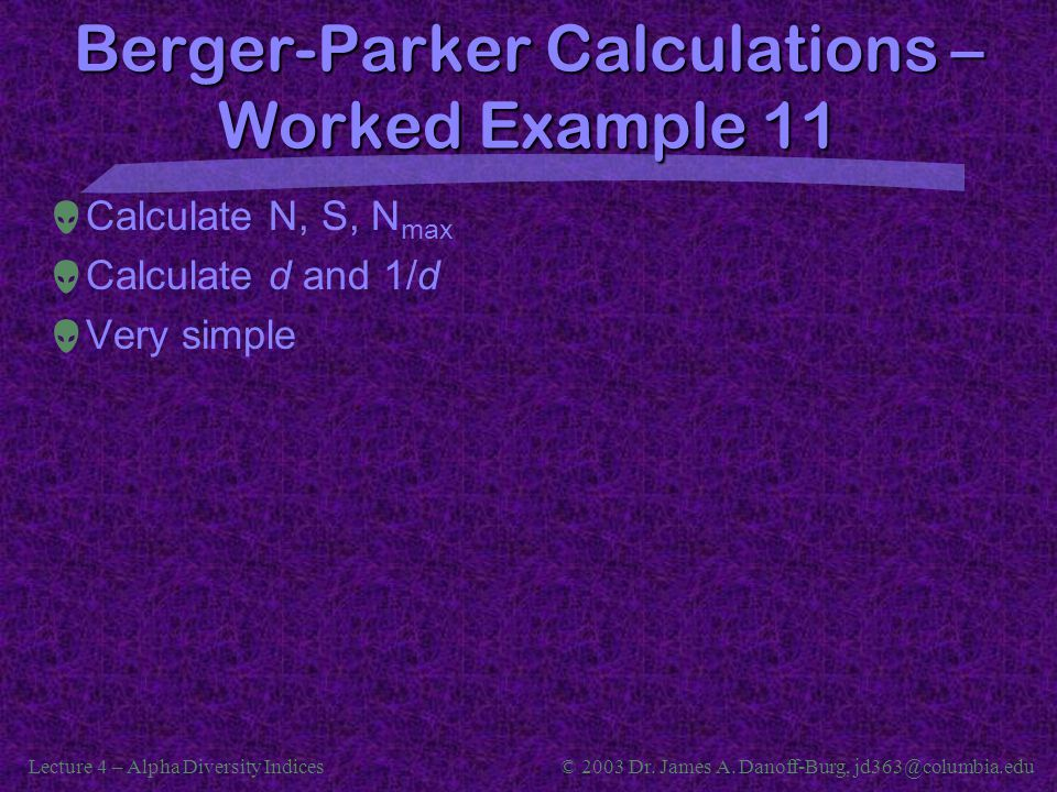 Berger-Parker Calculations –Worked Example 11