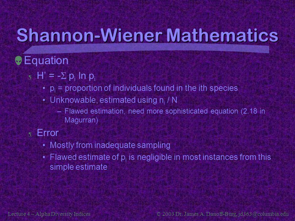Shannon-Wiener Mathematics