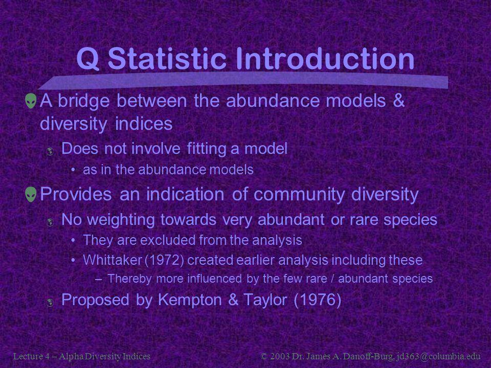 Q Statistic Introduction