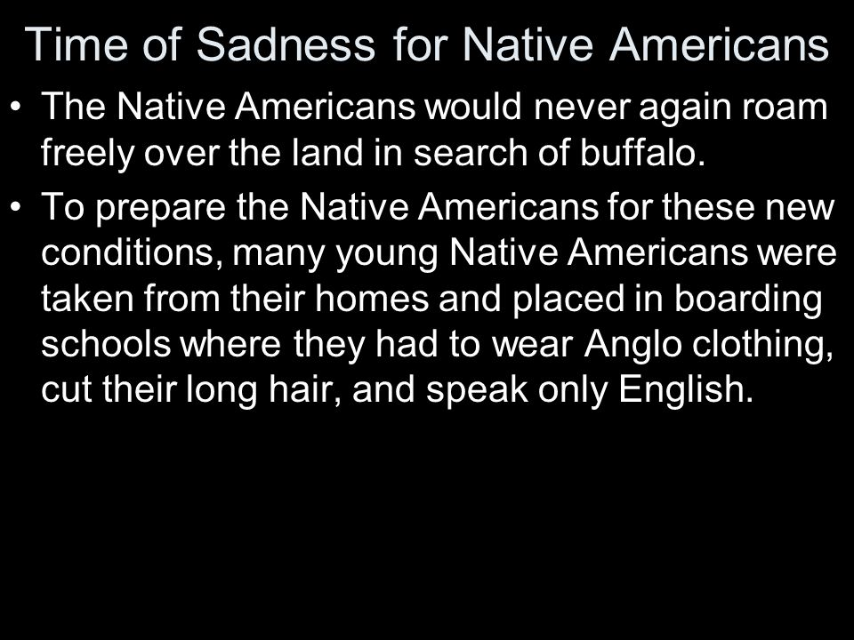 Time of Sadness for Native Americans