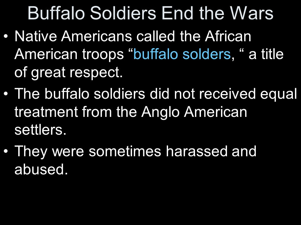 Buffalo Soldiers End the Wars