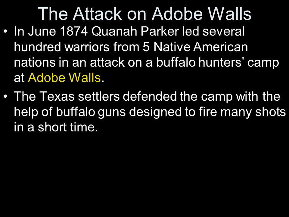The Attack on Adobe Walls