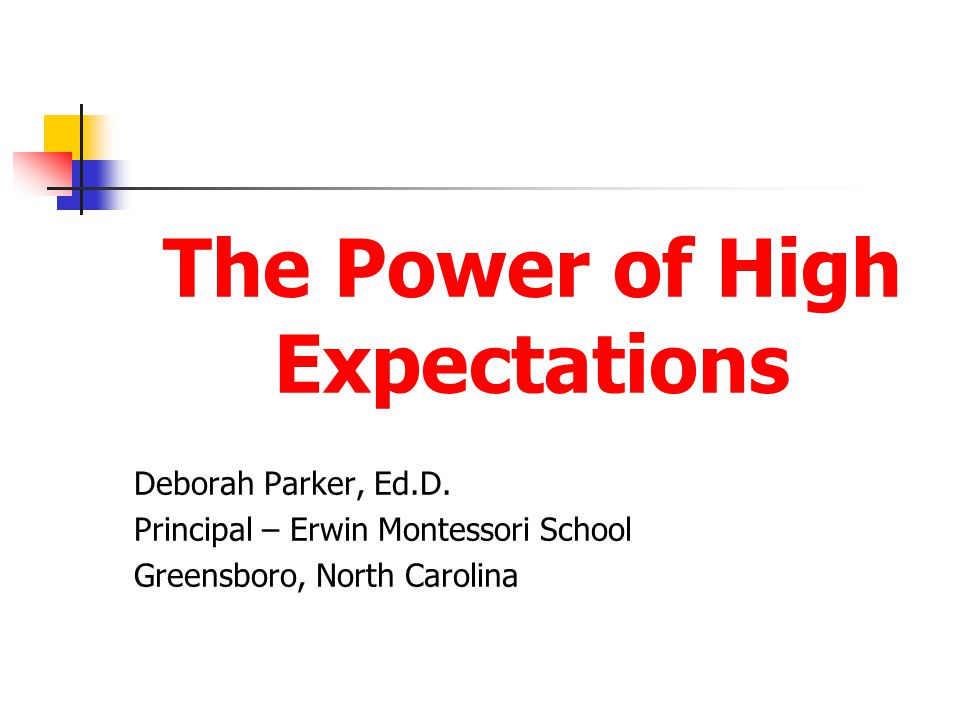 The Power of High Expectations