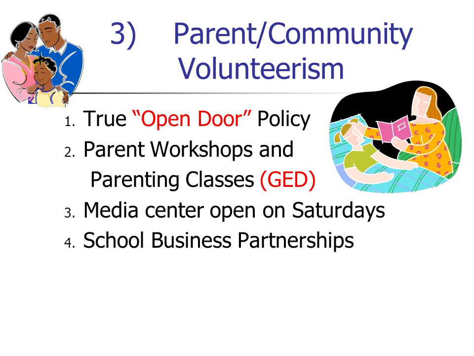 3) Parent/Community Volunteerism