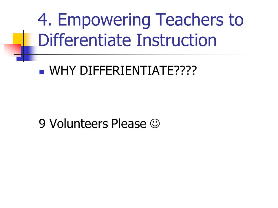 4. Empowering Teachers to Differentiate Instruction