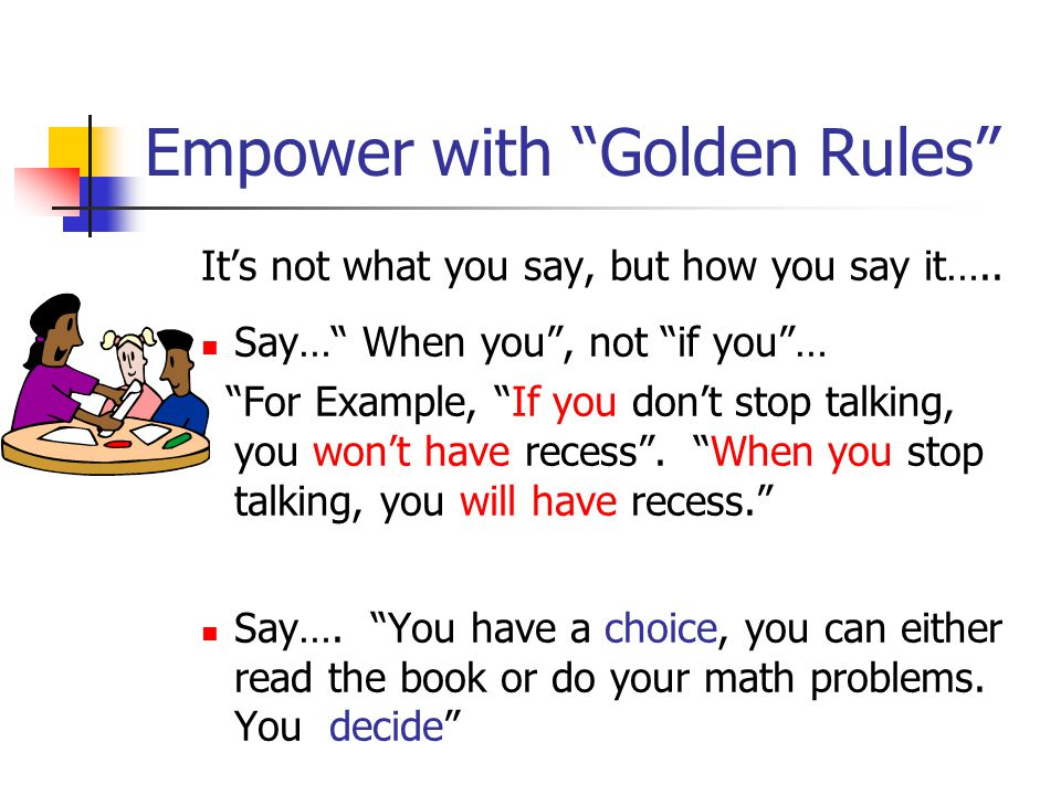 Empower with Golden Rules