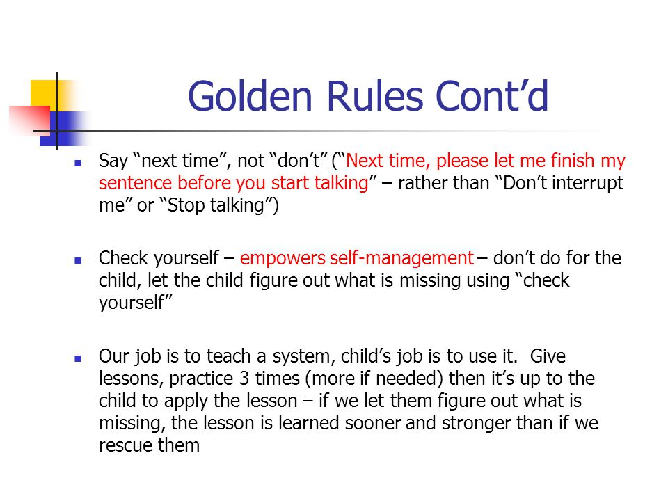 Golden Rules Cont'd