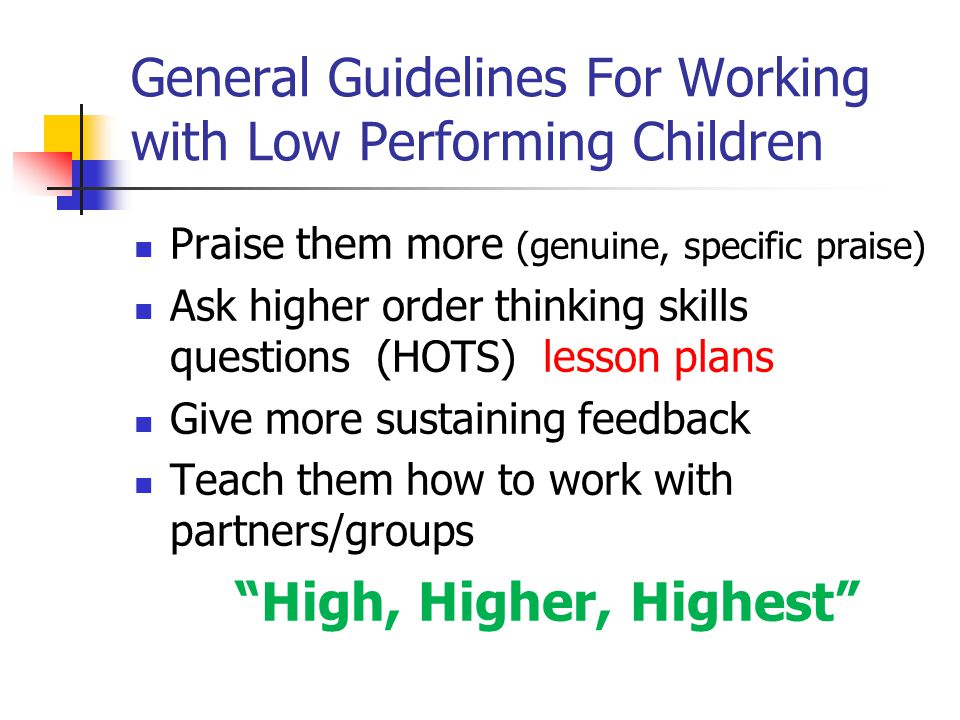 General Guidelines For Working with Low Performing Children