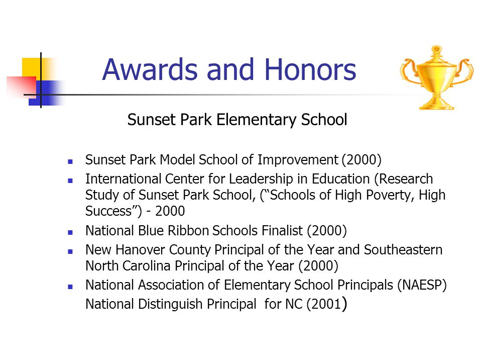 Awards and Honors Sunset Park Elementary School
