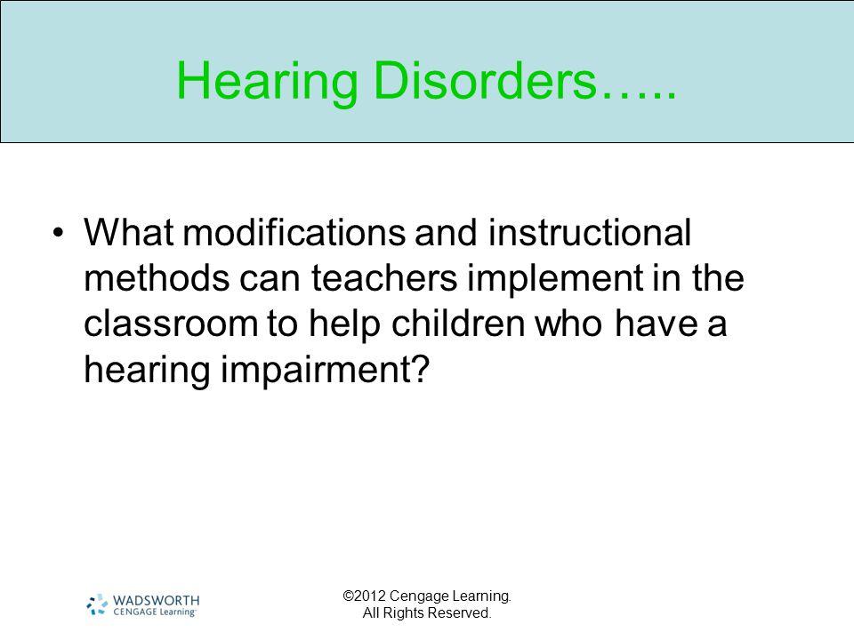 Hearing Disorders…..