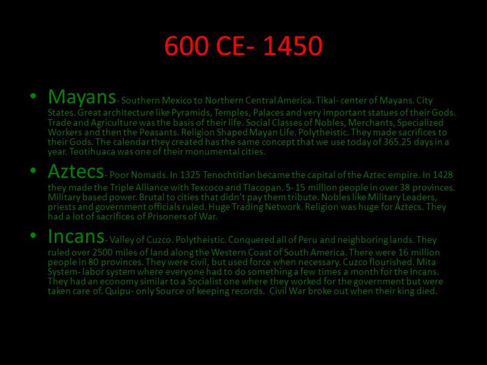 600 CE- 1450