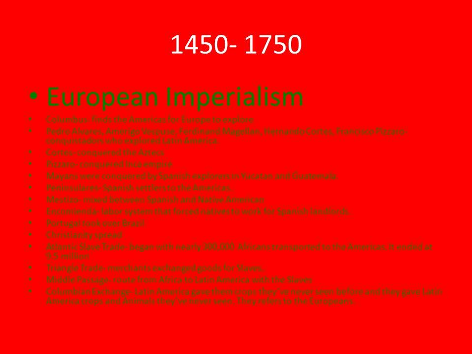 1450- 1750 European Imperialism