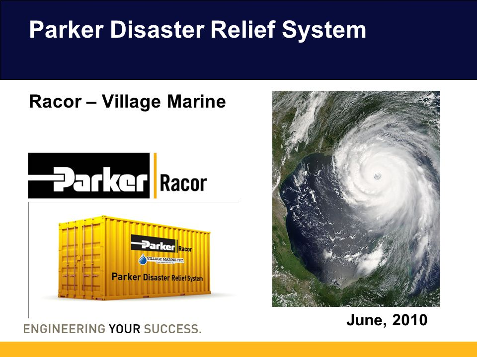 Parker Disaster Relief System