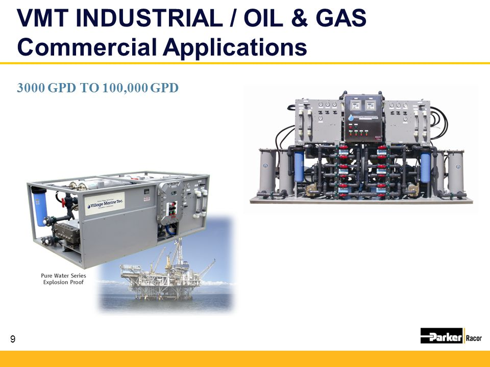 VMT INDUSTRIAL / OIL & GAS Commercial Applications