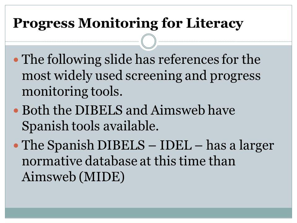 Progress Monitoring for Literacy