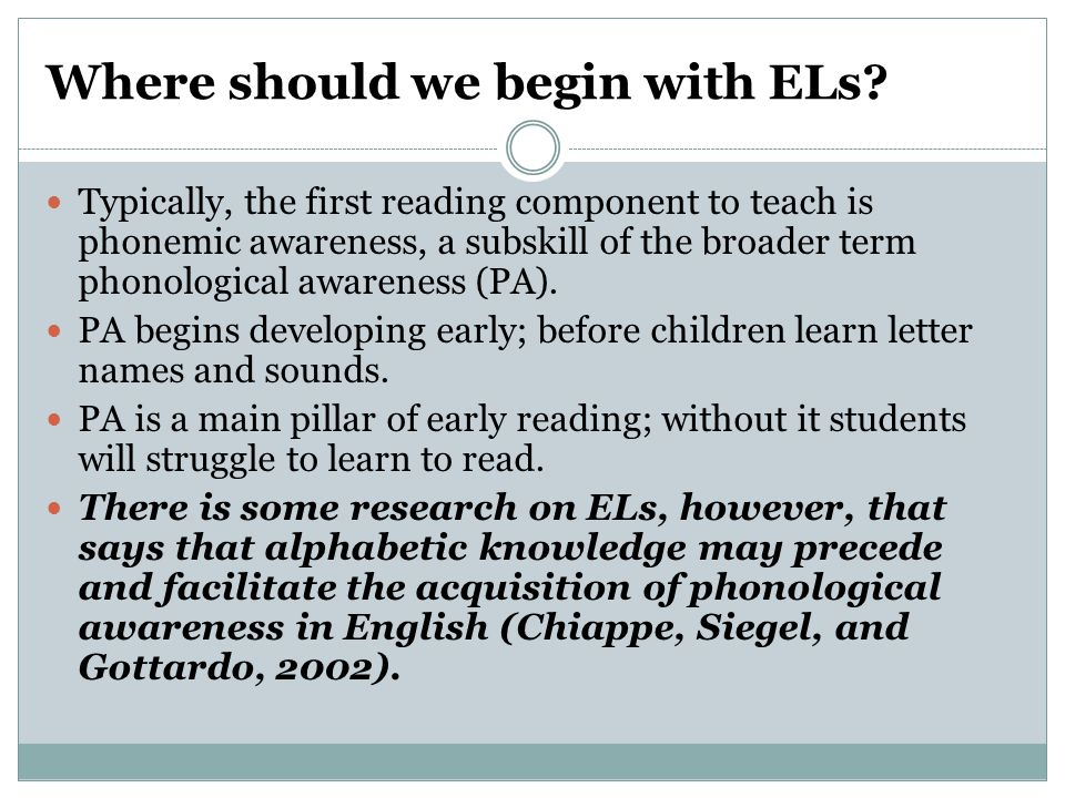 Where should we begin with ELs