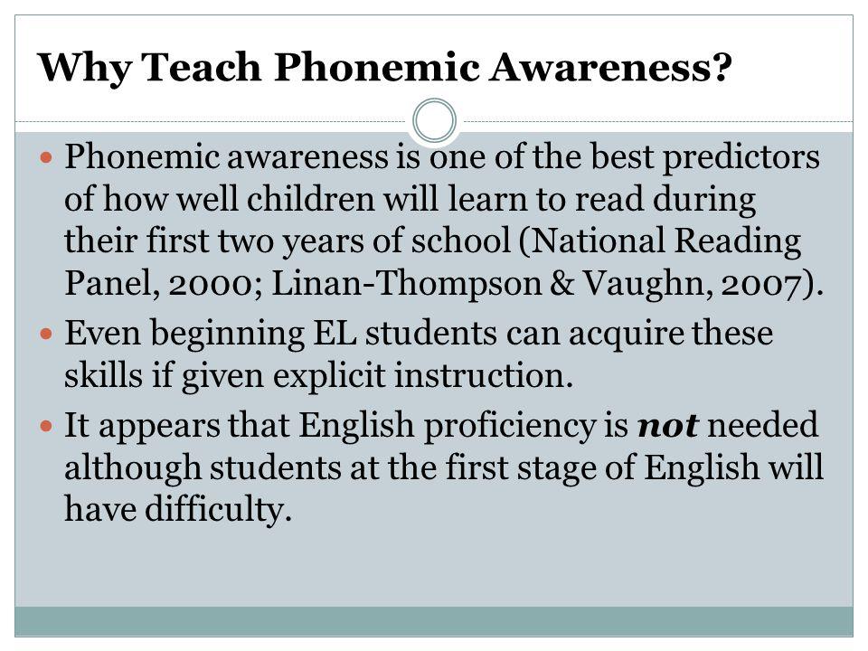 Why Teach Phonemic Awareness