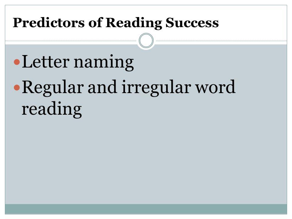 Predictors of Reading Success